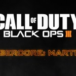 Call of Duty: Black Ops 3 Cybercore:Martial Video